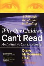 Why Our Children Can't Read and What We Can Do About It: A Scientific Revolution