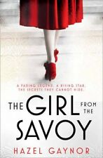 The Girl From The Savoy By Hazel Gaynor. 9780008162290