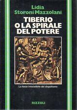 N60 Tiberio o la Spirale del potere Storoni Mazzolani Rizzoli 1a ediz 1981