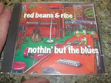 RED BEANS and RICE Nothin but the BLUES cd rare oop  1995 white wolf pro nothing