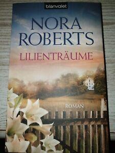 Lilienträume von Nora Roberts (Taschenbuch)
