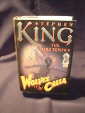 The Dark Tower Ser.: Wolves of the Calla Bk. 5 by Stephen King (1st Trade Ed Hc)