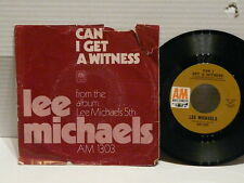 LEE MICHAELS Can i get a witness / YOU are what you do  AM 1303
