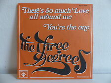 THREE DEGREES There's so much love all around me 45 R 3069