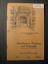 1945 SIMULTANEOUS TELEPHONY and TELEGRAPHY International Correspondence Schools