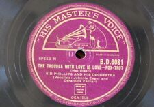 78rpm SID PHILLIPS the trouble with love is love / when that harvest moon is shi