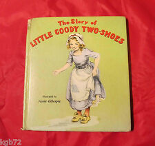 Jessie Gillespie THE STORY OF LITTLE GOODY TWO-SHOES 1st Edition w/ Dust Jacket