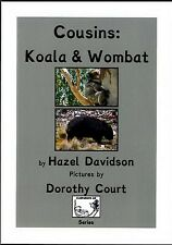 Cousins: Koala & Wombat: Reader