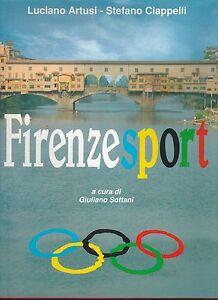 (Luciano Artusi Stefano Ciappelli) Firenze sport 1992   Comune di Firenze