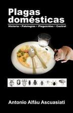 Plagas Domésticas : Historia • Patologías • Plaguicidas • Control by Antonio...