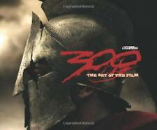 300: The Art of the Film by Zack Snyder, Frank Miller (2007) Brand New Hardcover
