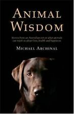 Animal Wisdom by Michael Archinal (Paperback, 2013)