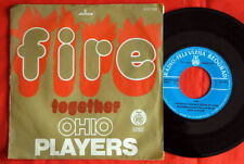 "OHIO PLAYERS FIRE TOGETHER 1975 NMINT UNIQUE EXYU 7"" PS"