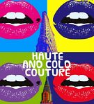 HAUTE AND COLD COUTURE