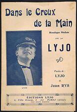 Dans le CREUX de la MAIN Monologue Réaliste Paroles créées par LYJO et Jean RYS