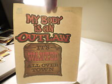ROACH T SHIRT IRON ON TRANSFER MY BODY IS AN OUTLAW IT IS WANTED ALL OVER  a24