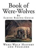 Book of Were-Wolves, Paperback by Baring-Gould, Sabine, Like New Used, Free P...