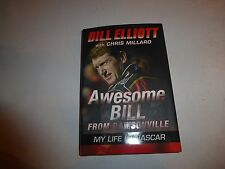 Awesome Bill from Dawsonville: My Life in NASCAR by Bill Elliott Hardcover 148
