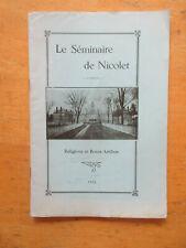 Séminaire de Nicolet Religioni et bonis artibus Houle 1931