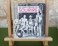 LES CHEFS D'OEUVRE DU SOURIRE - PLANÈTE ANTHOLOGIE 1964 - LIVRE EN TRÈS BON ÉTAT