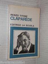 CLAPAREDE Renzo Titone La Scuola 1971 libro scuola saggistica manuale corso di