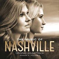The Music Of Nashville: Original Soundtrack Season 3, Volume 1 - Variou (NEW CD)