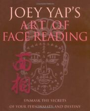 Joey Yap's Art of Face Reading: Unmask the Secrets of Your Personality and De…