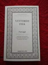VITTORIO FOA - PASSAGGI - LAICI CATTOLICI - CORRIERE