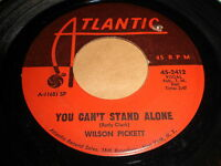 Wilson Pickett: You Can't Stand Alone / Soul Dance Number Three 45 - Soul