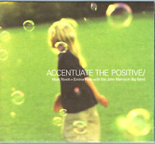 MARK RIVETT & EMMA PASK Accentuate the Positive CD (2003) *Digipak