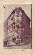 pre-1907 RESTORING THE FLOOD BUILDING after SAN FRANCISCO earthquake & fire 1907