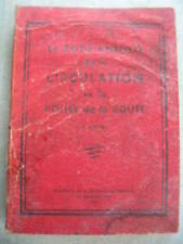 Code  Annoté de la CIRCULATION et LA POLICE de LA  ROUTE  1951