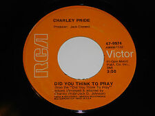 "CHARLEY PRIDE Let Me Live 45 Did You Think To Pray RCA 47-9974 7"" vinyl Charlie"