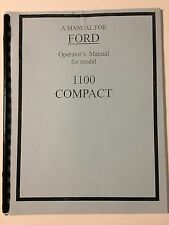 Ford 1100 Compact Tractor Operator's Owner's Instruction Manual Book NOS Reprint