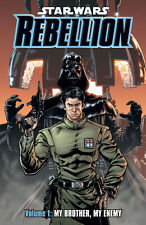 Star Wars Rebellion Volume 1: My Brother, My Enemy TPB 2007 Dark Horse