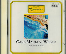 CD Carl Maria v. Weber Berühmte Werke,Neuwertig,Titel Foto,Renaissance 471089-2