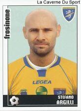Argilli Frosinone calcio italia rare update sticker calciatori 2007 panini