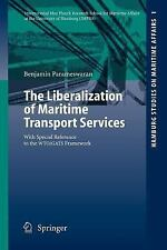 The Liberalization of Maritime Transport Services : With Special Reference to...