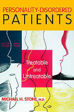 Personality-Disordered Patients: Treatable and Untreatable by Michael H. Stone