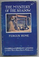 The Mystery and The Shadow by Fergus Hume [Cassell's Sixpenny Edition - SCARCE]