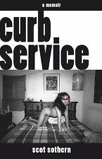 Curb Service: A Memoir, Sothern, Scot, Good Condition, Book