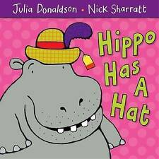 Childrens Picture Book Hippo Has a Hat by Julia Donaldson (Paperback, 2007)