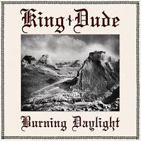 KING DUDE - Burning Daylight CD Death in June Of The Wand And The Moon Hexvessel