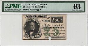 1862 25 Cent s Parker House Boston Massachusetts Obsolete Scrip Note PMG 63