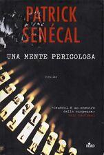 Patrick SENÉCAL Una Mente Pericolosa Narrativa n 325 Nord 1 Edizione 2008