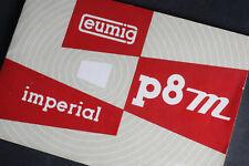 Gebrauchsanleitung für Eumig p8m imperial Schmalfilmprojektor; gebraucht