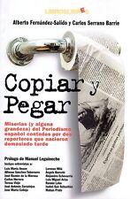Copiar y Pegar. Alberto Fernández-Salido y Carlos Serrano Barrie. Libros Libres