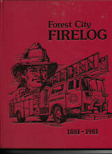 Forest City, Illinois Firelog 1881-1981 (Rockford, Illinois)
