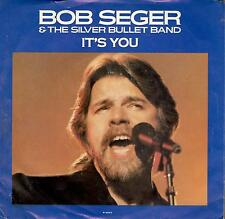 Bob Seger & The Silver Bullet Band; It's You; White Label Promo 45