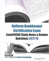 Uniform Bookkeeper Certification Exam Examfocus Study Notes & Review Question...